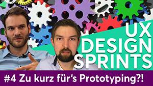 """Titelbild des Videos """"UX Design Sprints #4 – Zu kurz für's Prototyping?!"""" zeigt bunte Zahnräder im Hintergrund und die beiden Moderatoren im Vordergrund"""